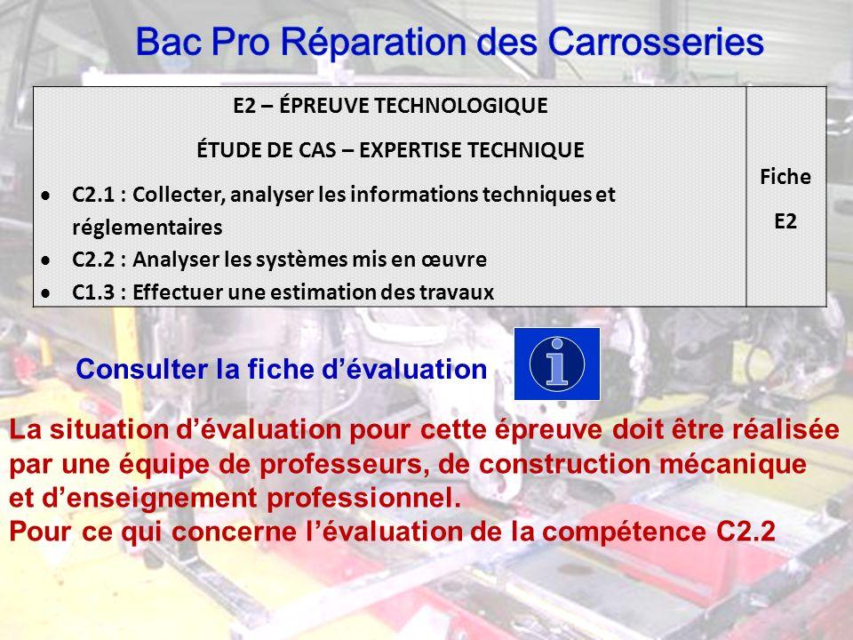 E2 – ÉPREUVE TECHNOLOGIQUE ÉTUDE DE CAS – EXPERTISE TECHNIQUE