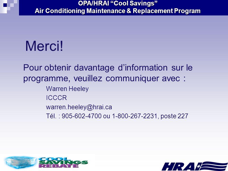 Merci! Pour obtenir davantage d'information sur le programme, veuillez communiquer avec : Warren Heeley.