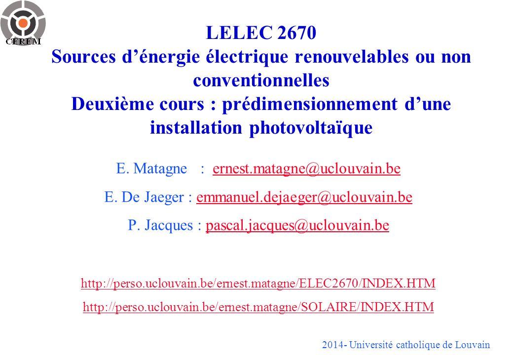 LELEC 2670 Sources d'énergie électrique renouvelables ou non conventionnelles Deuxième cours : prédimensionnement d'une installation photovoltaïque