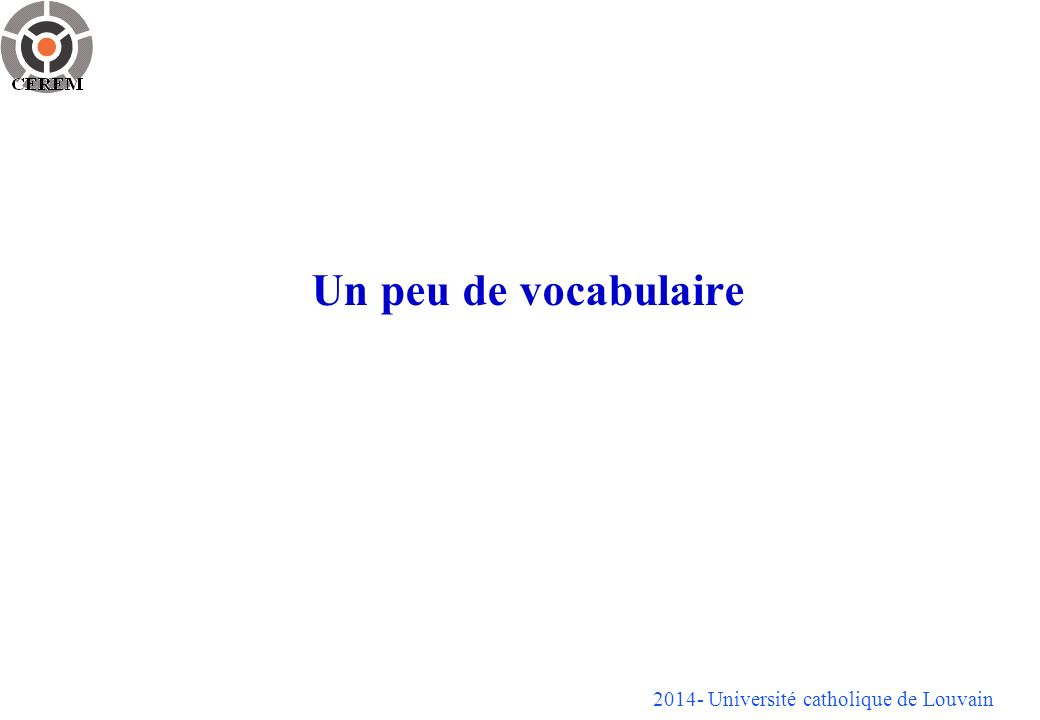 Un peu de vocabulaire