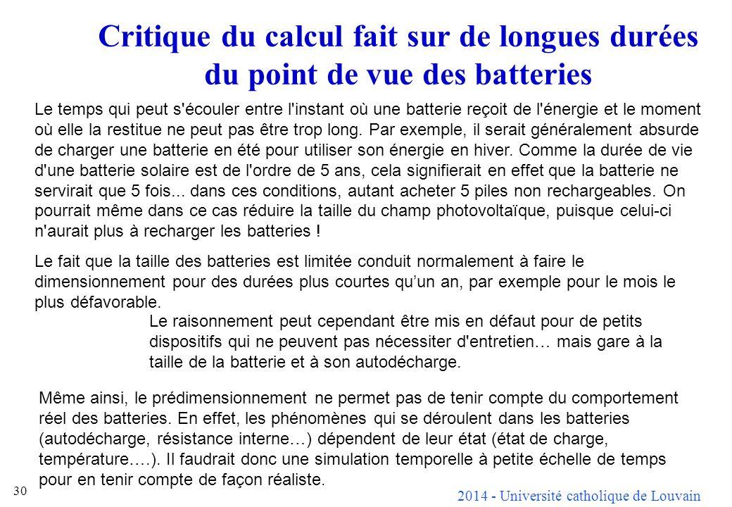 Critique du calcul fait sur de longues durées du point de vue des batteries