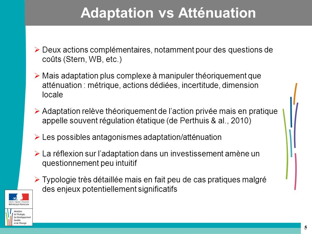 Adaptation vs Atténuation
