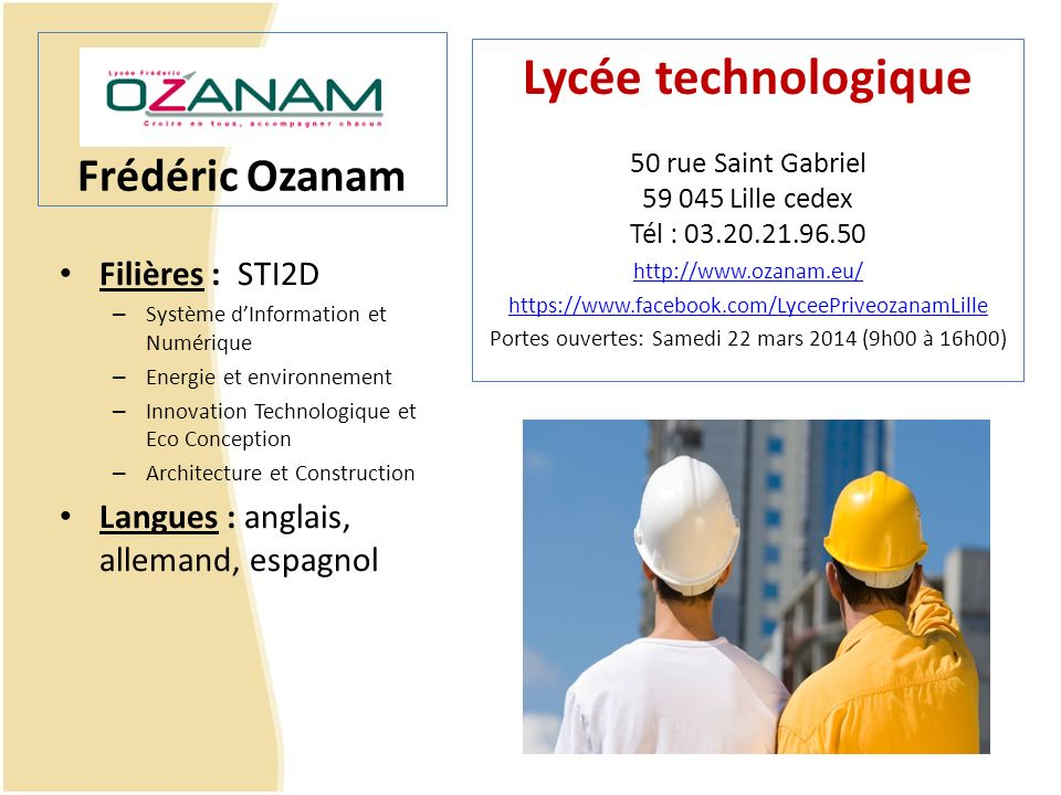 Lycée technologique Frédéric Ozanam Filières : STI2D