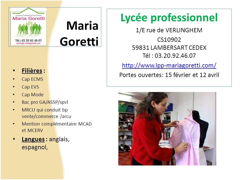 Lycée professionnel Maria Goretti 1/E rue de VERLINGHEM