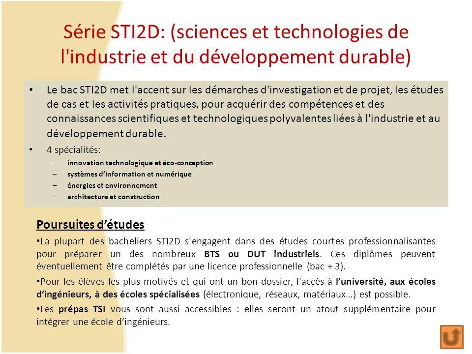 Série STI2D: (sciences et technologies de l industrie et du développement durable)
