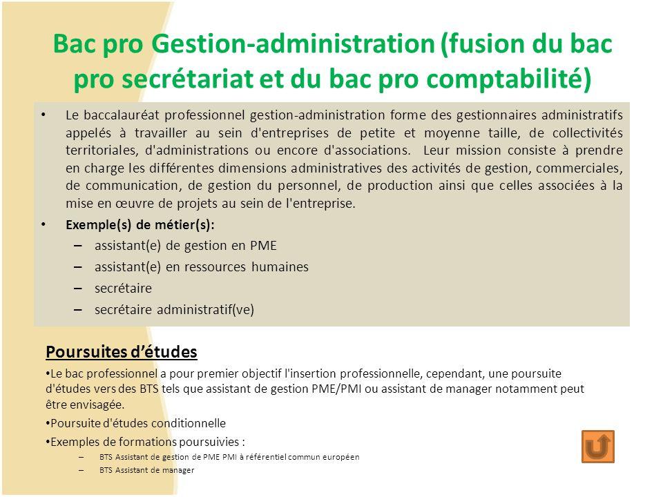 Bac pro Gestion-administration (fusion du bac pro secrétariat et du bac pro comptabilité)