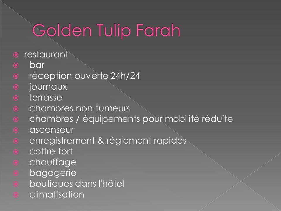 Golden Tulip Farah restaurant bar réception ouverte 24h/24 journaux