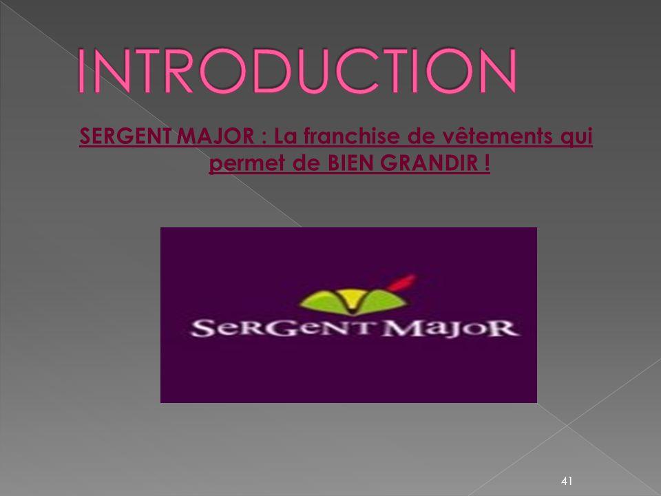 SERGENT MAJOR : La franchise de vêtements qui permet de BIEN GRANDIR !