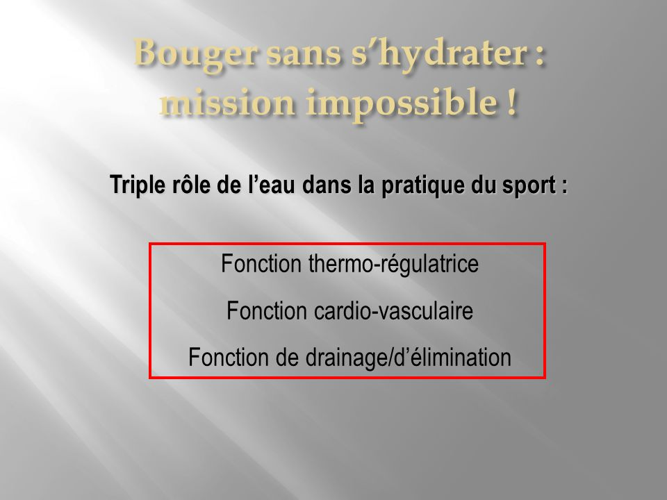 Bouger sans s'hydrater : mission impossible !