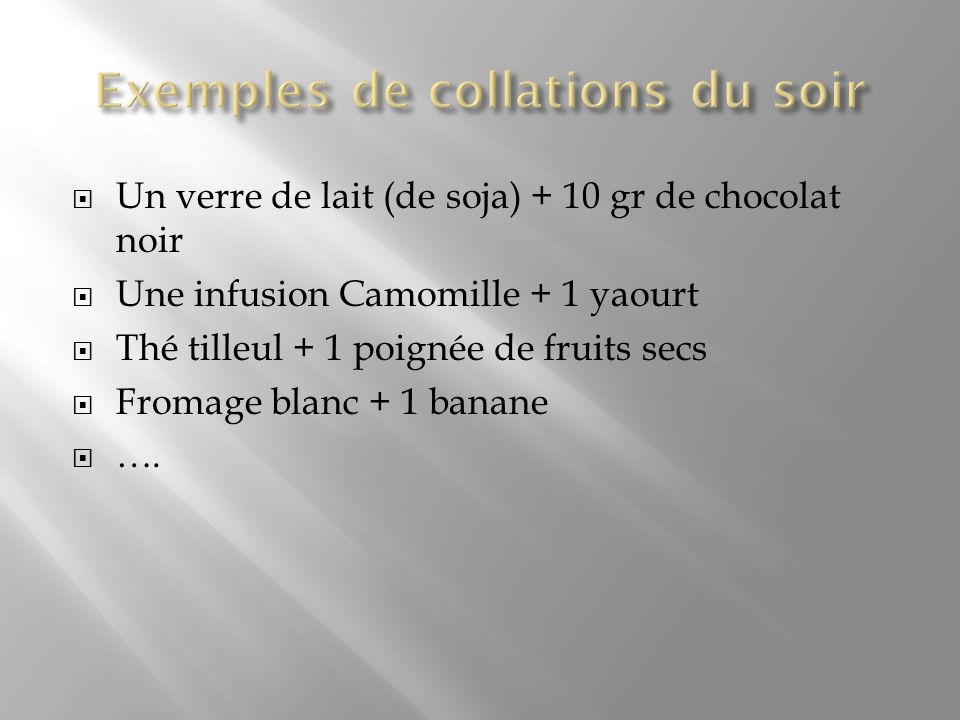 Exemples de collations du soir