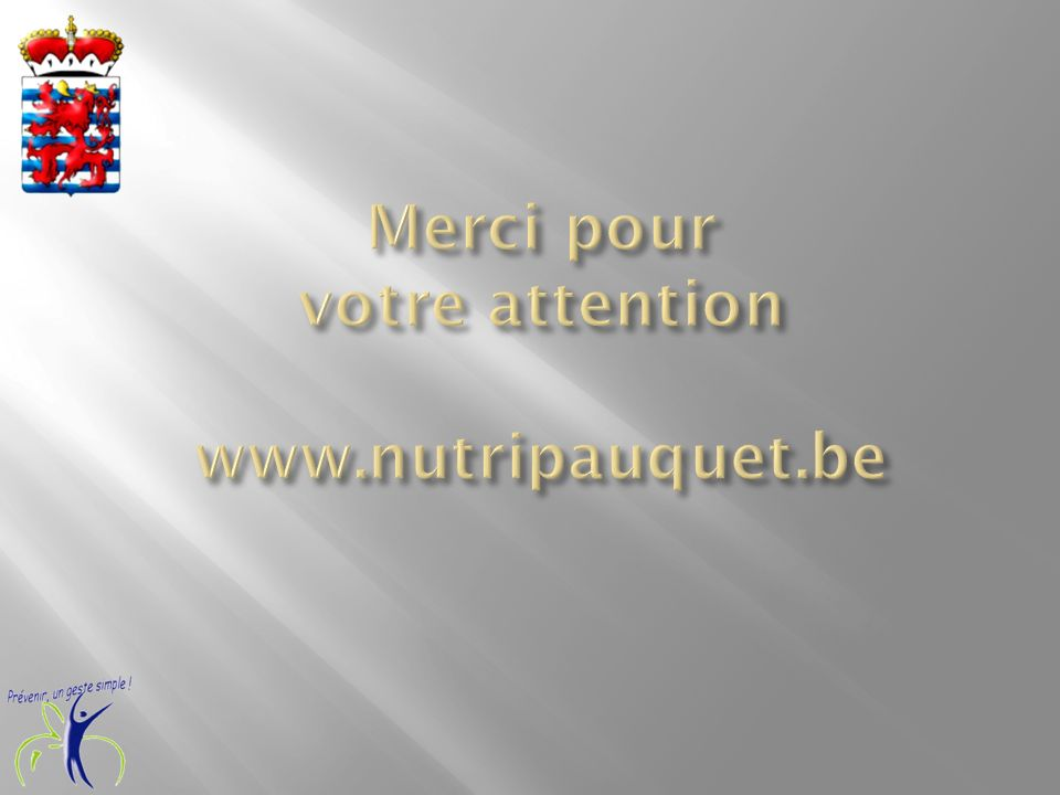Merci pour votre attention www.nutripauquet.be