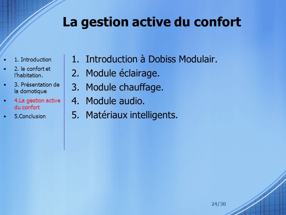 La gestion active du confort