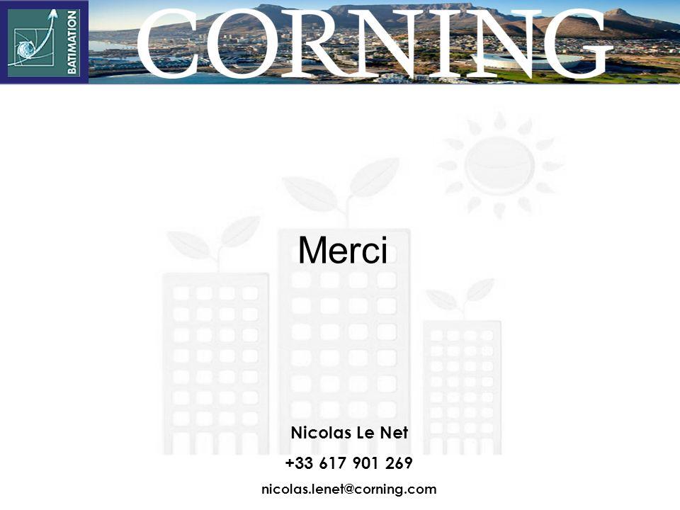Merci Nicolas Le Net +33 617 901 269 nicolas.lenet@corning.com 44