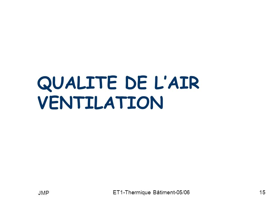 QUALITE DE L'AIR VENTILATION