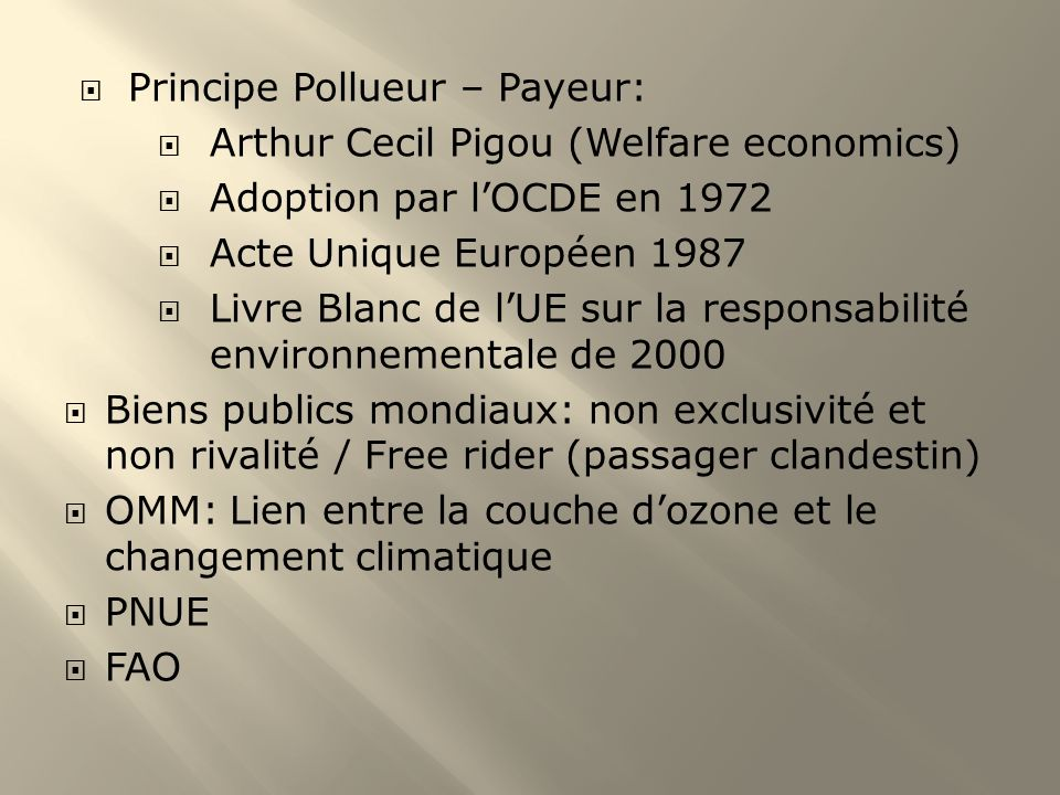 Principe Pollueur – Payeur:
