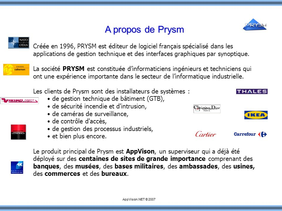 A propos de Prysm