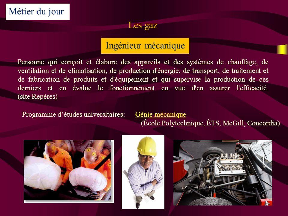 Métier du jour Les gaz Ingénieur mécanique