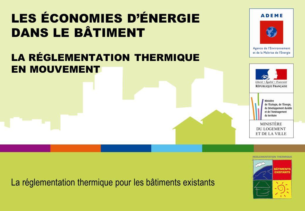 La réglementation thermique pour les bâtiments existants
