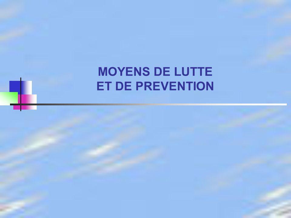 MOYENS DE LUTTE ET DE PREVENTION
