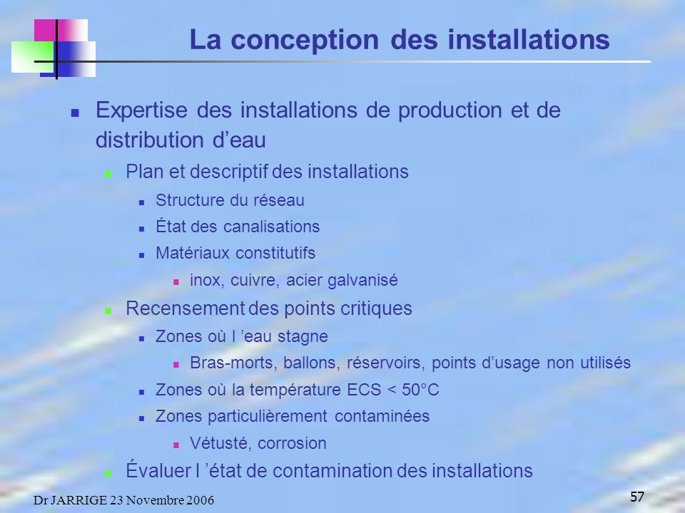 La conception des installations