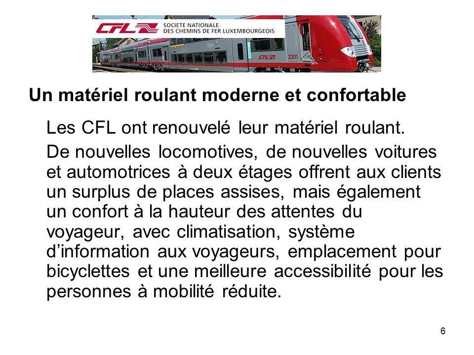 Un matériel roulant moderne et confortable Les CFL ont renouvelé leur matériel roulant.