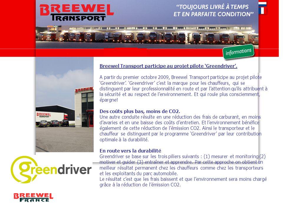Breewel Transport participe au projet pilote 'Greendriver'.