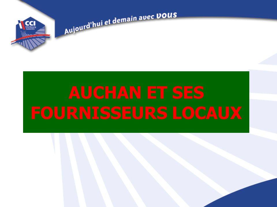 AUCHAN ET SES FOURNISSEURS LOCAUX