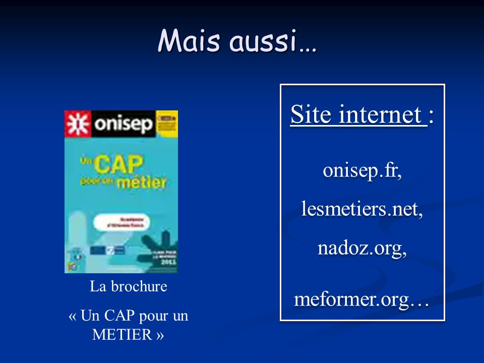 onisep.fr, lesmetiers.net, nadoz.org,