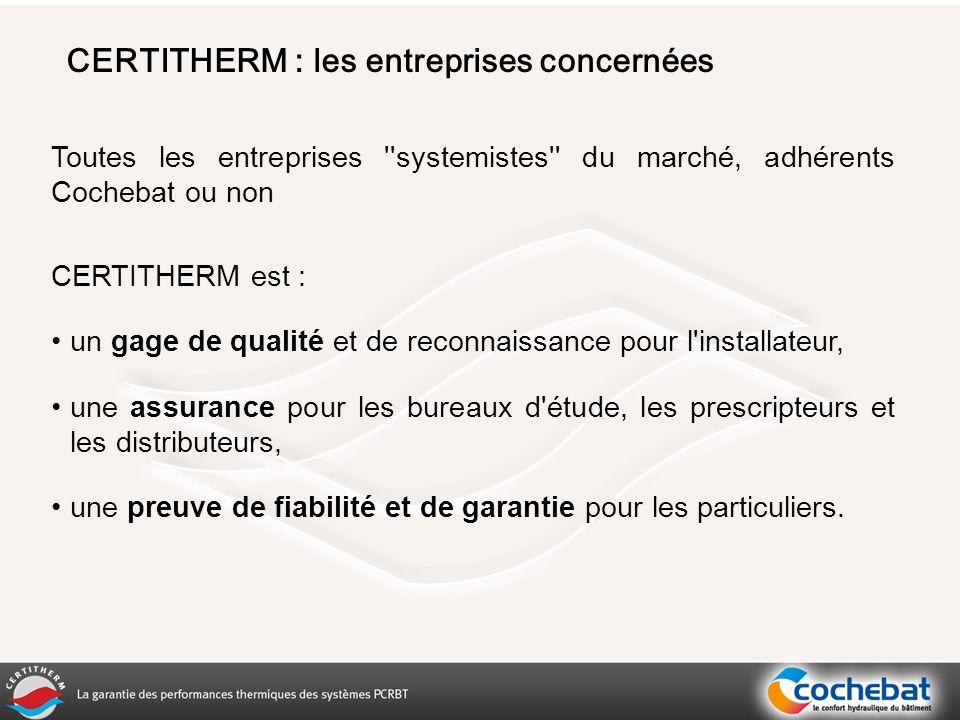 CERTITHERM : les entreprises concernées