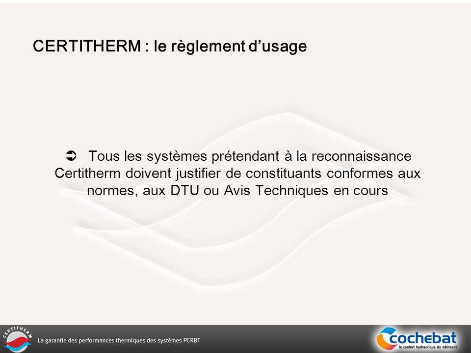 CERTITHERM : le règlement d'usage