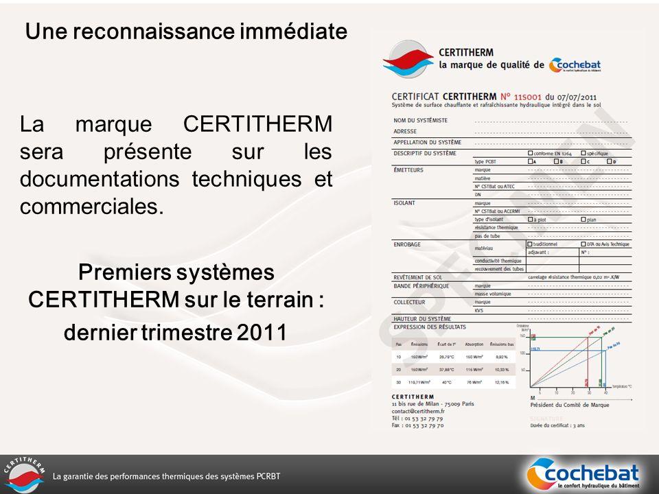 Premiers systèmes CERTITHERM sur le terrain :
