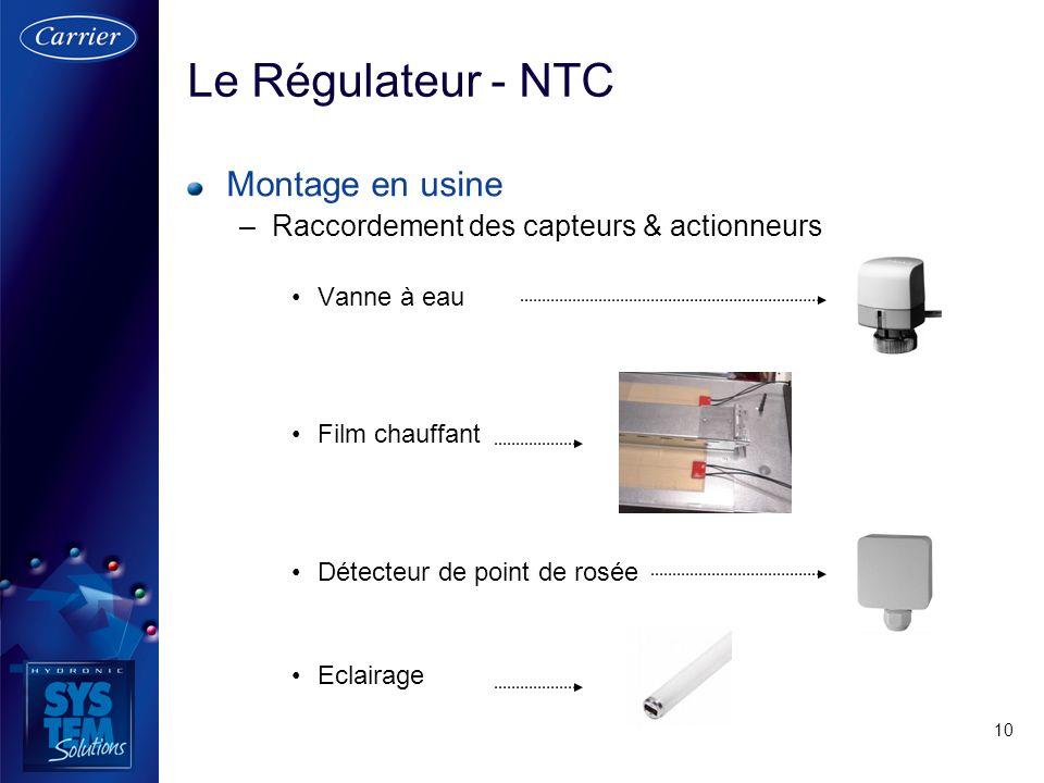 Le Régulateur - NTC Montage en usine