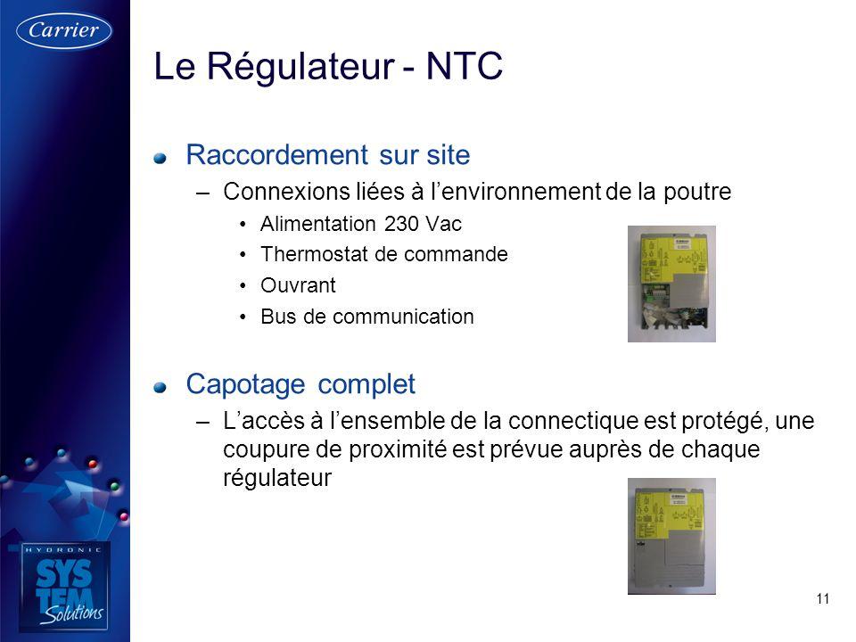 Le Régulateur - NTC Raccordement sur site Capotage complet
