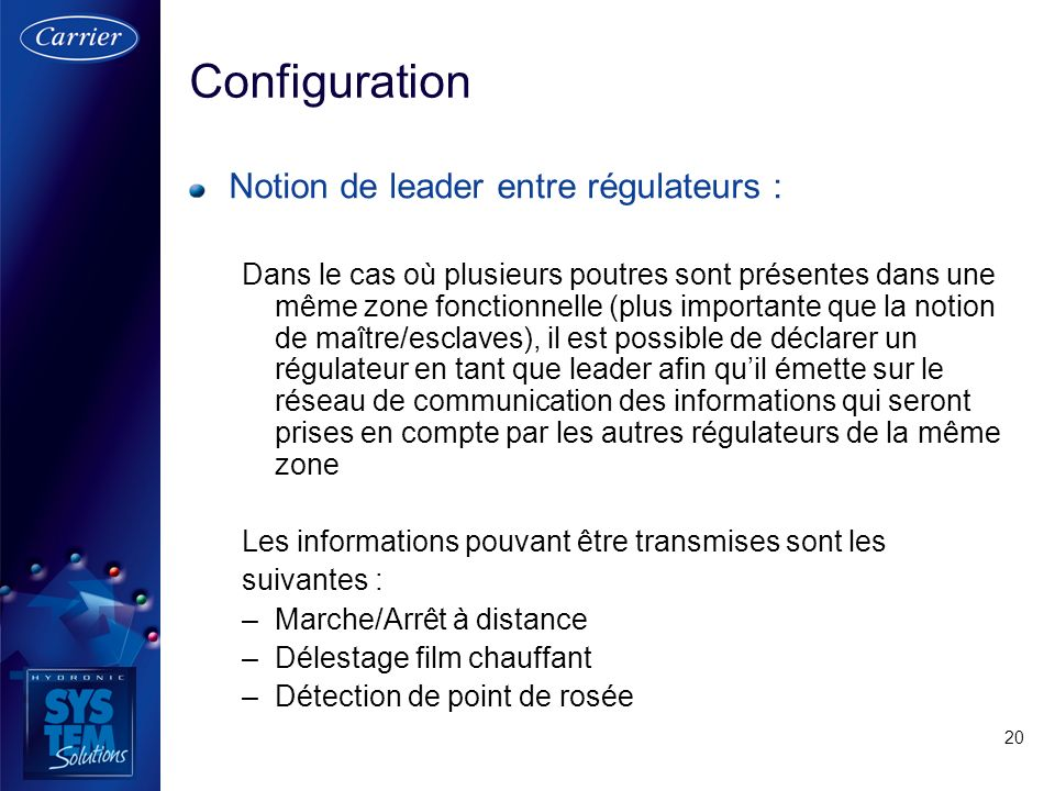 Configuration Notion de leader entre régulateurs :