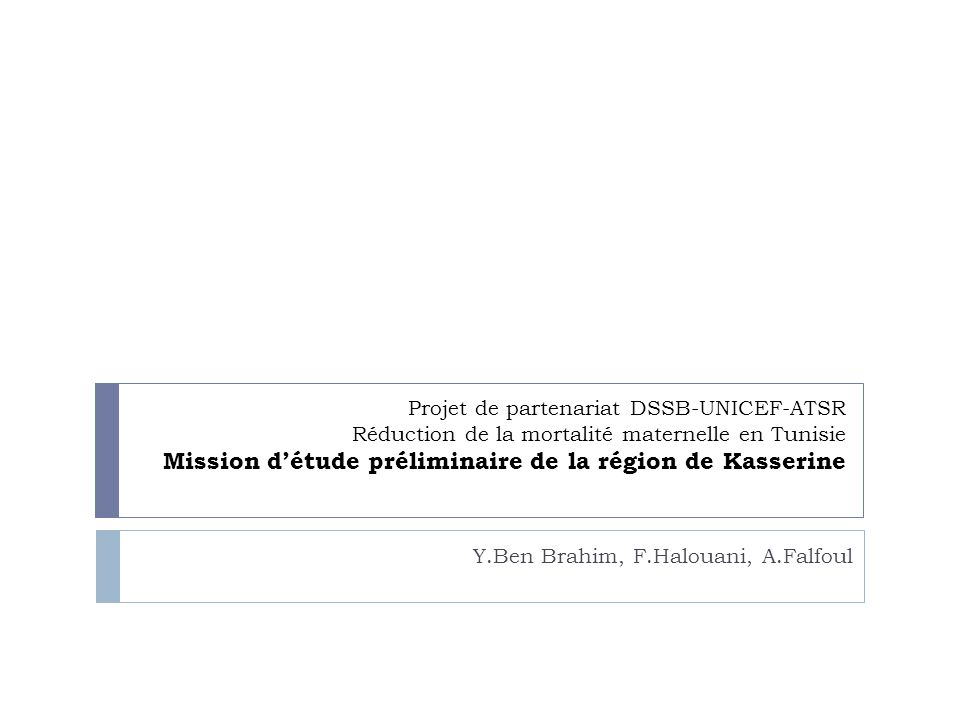 Y.Ben Brahim, F.Halouani, A.Falfoul