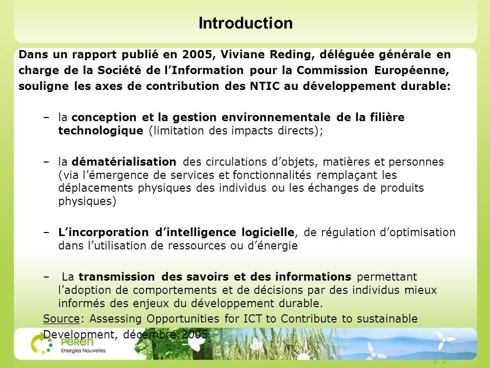 Introduction Dans un rapport publié en 2005, Viviane Reding, déléguée générale en.