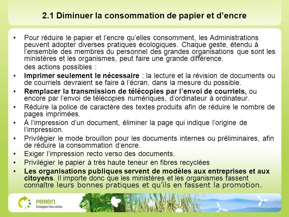2.1 Diminuer la consommation de papier et d'encre