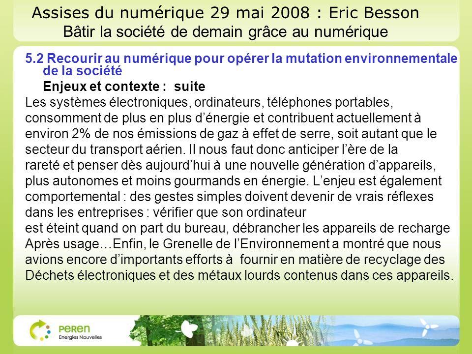 Assises du numérique 29 mai 2008 : Eric Besson Bâtir la société de demain grâce au numérique