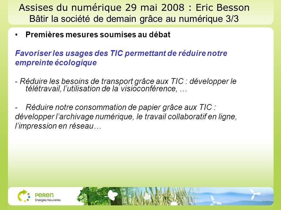 Assises du numérique 29 mai 2008 : Eric Besson Bâtir la société de demain grâce au numérique 3/3