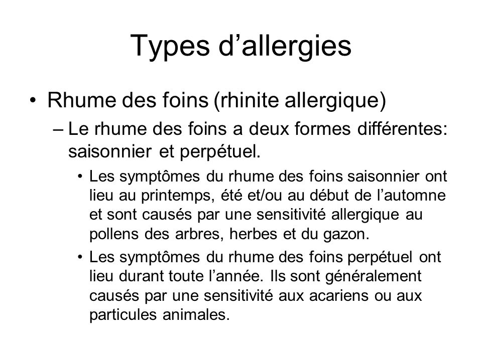 Types d'allergies Rhume des foins (rhinite allergique)