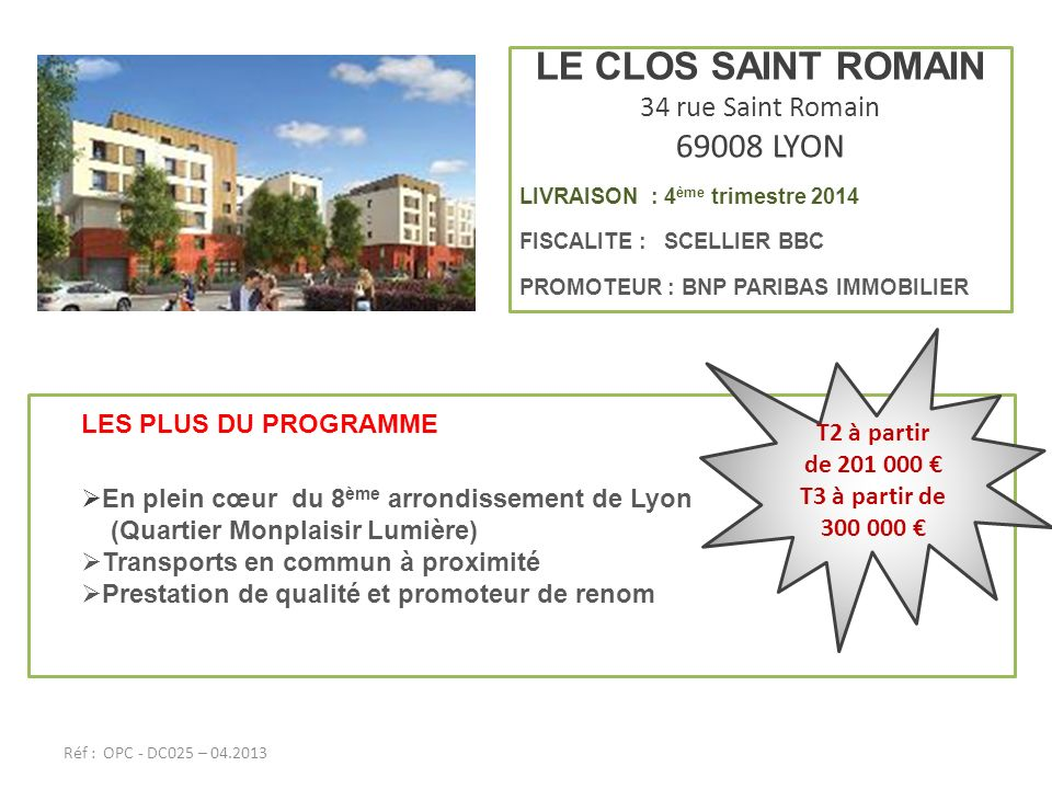 LE CLOS SAINT ROMAIN 69008 LYON 34 rue Saint Romain T2 à partir