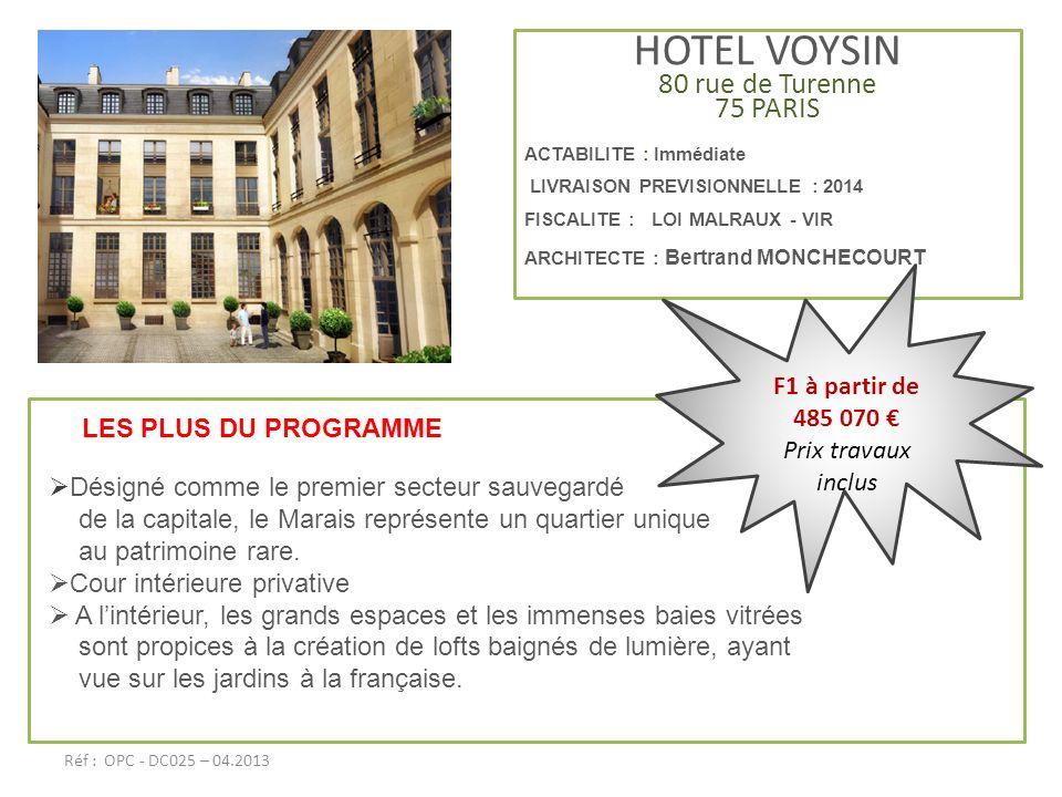 HOTEL VOYSIN 80 rue de Turenne 75 PARIS F1 à partir de 485 070 €