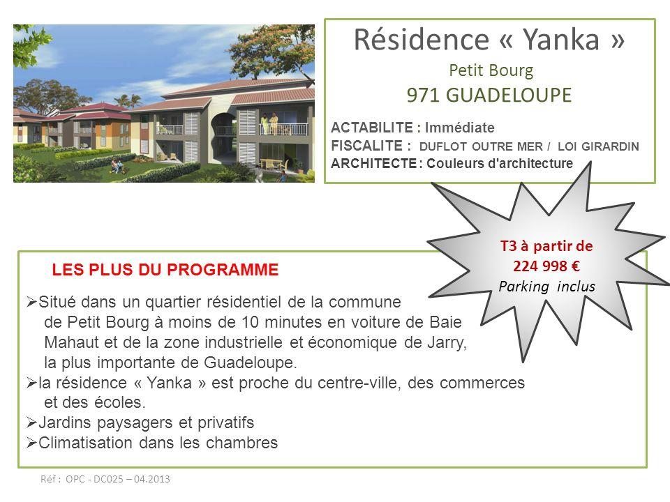 Résidence « Yanka » 971 GUADELOUPE Petit Bourg T3 à partir de