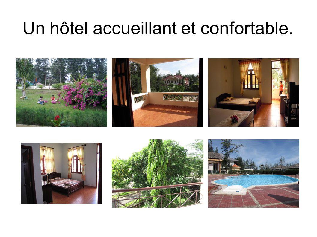 Un hôtel accueillant et confortable.