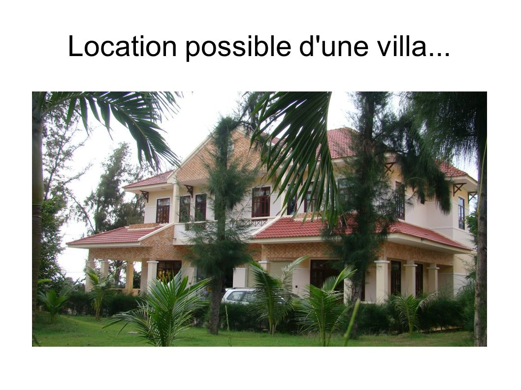 Location possible d une villa...