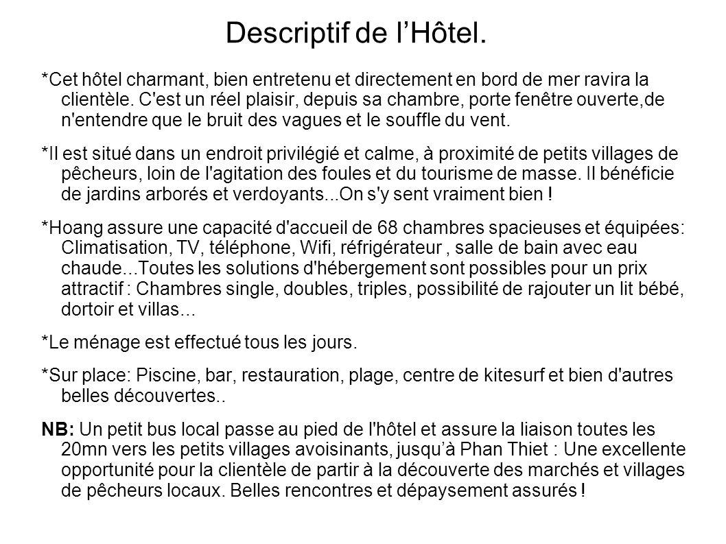 Descriptif de l'Hôtel.