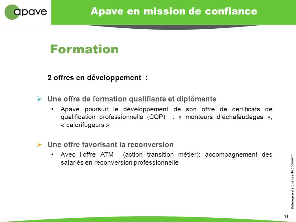 Formation 2 offres en développement :