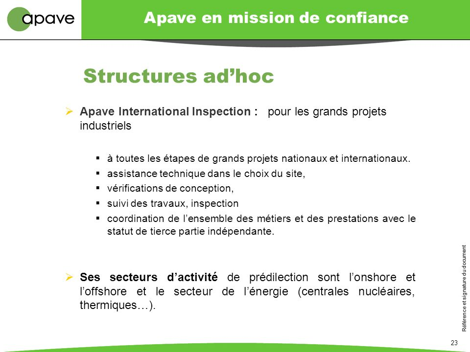 Structures ad'hoc Apave International Inspection : pour les grands projets industriels.