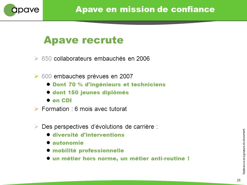 Apave recrute 650 collaborateurs embauchés en 2006
