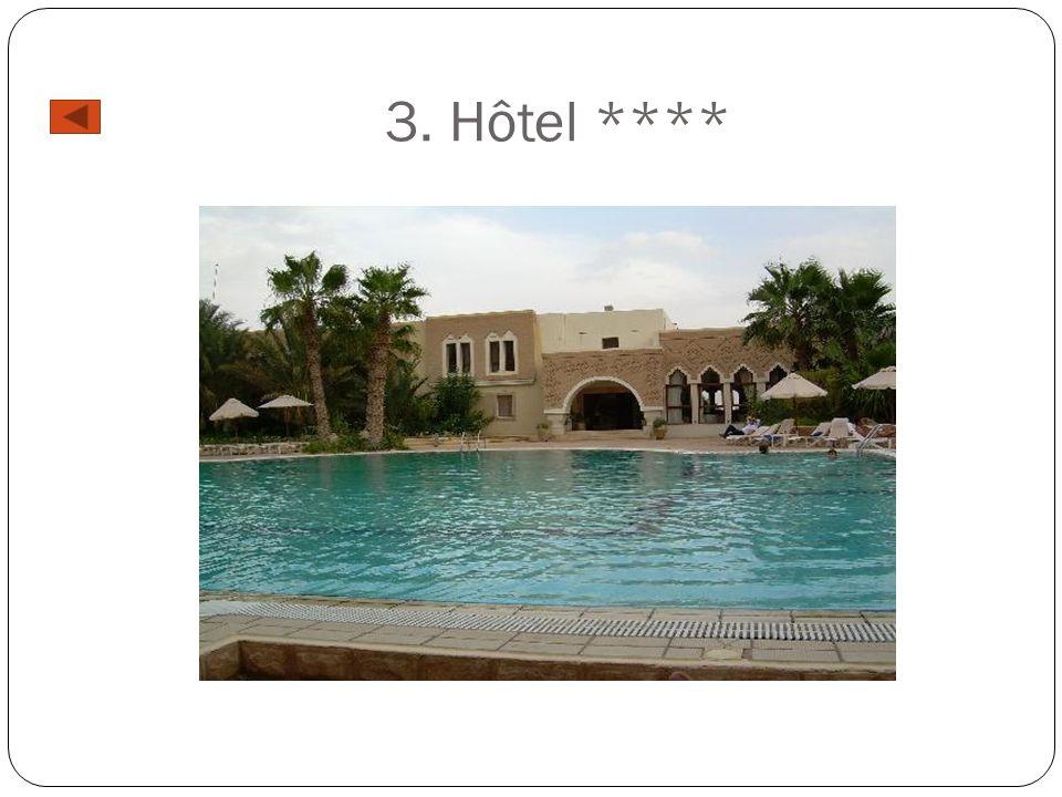 3. Hôtel ****